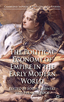 Fester Einband The Political Economy of Empire in the Early Modern World von