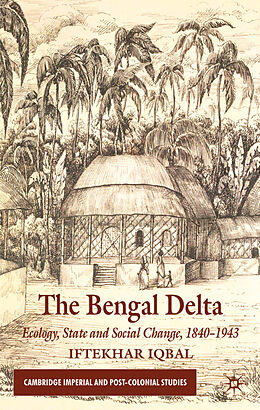 Fester Einband The Bengal Delta von I. Iqbal