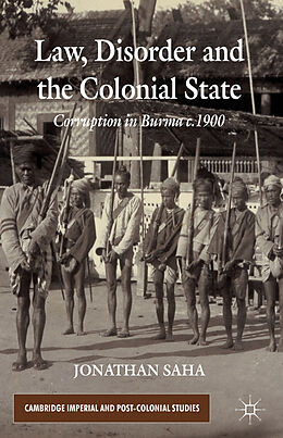 Fester Einband Law, Disorder and the Colonial State von J. Saha