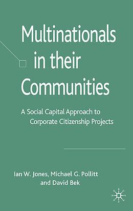 Fester Einband Multinationals in their Communities von I. Jones, M. Pollitt, D. Bek