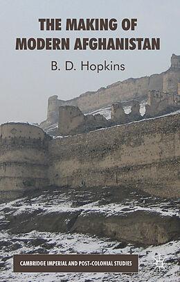 Fester Einband The Making of Modern Afghanistan von B. Hopkins