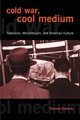 Kartonierter Einband Cold War, Cool Medium von Thomas Doherty