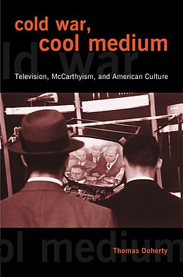 E-Book (epub) Cold War, Cool Medium von Thomas Doherty