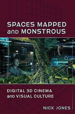 E-Book (epub) Spaces Mapped and Monstrous von Nick Jones