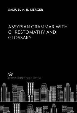 E-Book (pdf) Assyrian Grammar With Chrestomathy and Glossary von Samuel A. B. Mercer