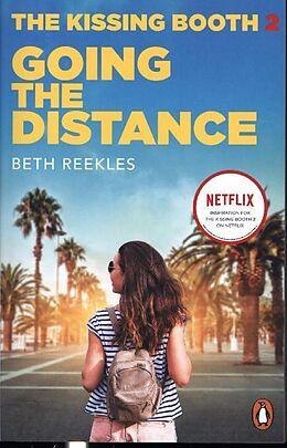Kartonierter Einband The Kissing Booth 2: Going the Distance von Beth Reekles