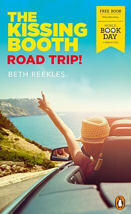 E-Book (epub) The Kissing Booth: Road Trip! von Beth Reekles