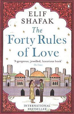 Kartonierter Einband The Forty Rules of Love von Elif Shafak