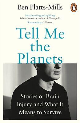 Poche format B Tell Me the Planets von Ben Platts-Mills