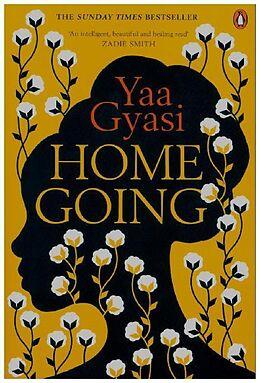 Kartonierter Einband Homegoing von Yaa Gyasi