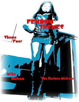 "E-Book (epub) Femdom Themes - Theme Four - ""The Eastern Mistress"" von Mike Watson"