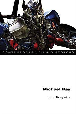 E-Book (epub) Michael Bay von Lutz Koepnick
