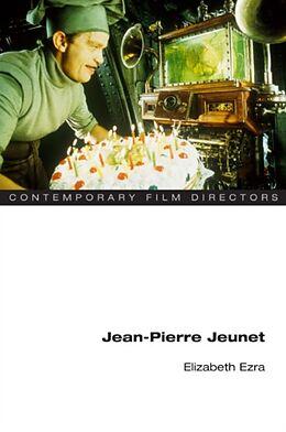 Kartonierter Einband Jean-Pierre Jeunet von Elizabeth Ezra