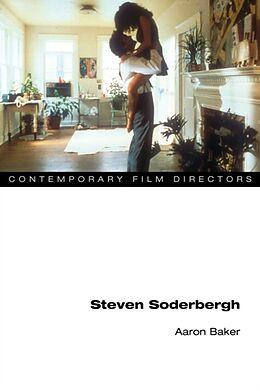 Kartonierter Einband Steven Soderbergh von Aaron Baker