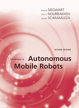 Fester Einband Introduction to Autonomous Mobile Robots, second edition von Roland Siegwart, Illah Reza Nourbakhsh, Davide Scaramuzza