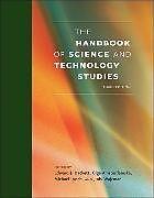 Fester Einband The Handbook of Science and Technology Studies, third edition von Edward J. Hackett, Olga Amsterdamska, Michael E. Lynch