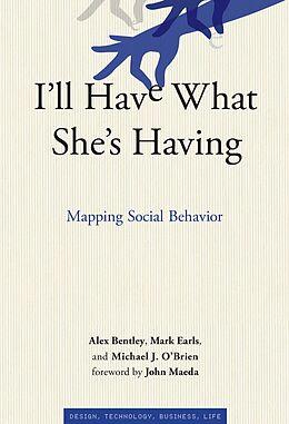 eBook (epub) I'll Have What She's Having de R. Alexander Bentley, Mark Earls, Michael J. O'Brien
