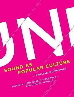 E-Book (pdf) Sound as Popular Culture von Jens Gerrit Papenburg, Holger Schulze