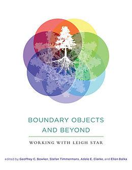 Kartonierter Einband Boundary Objects and Beyond von Geoffrey C. Bowker, Stefan Timmermans, Adele E. Clarke