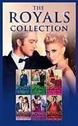 Kartonierter Einband The Royals Collection von Kim Lawrence, Penny Jordan, Lucy Monroe