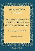 Fester Einband The Reminiscences of the Right Hon. Lord O'brien (of Kilfenora) von Georgina O'Brien