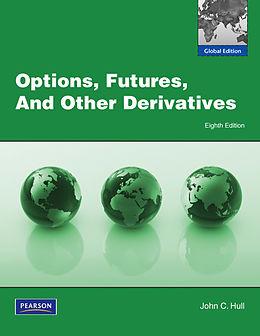 Kartonierter Einband Options, Futures and Other Derivatives von John C. Hull