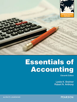 Kartonierter Einband Essentials of Accounting von Leslie K. Breitner, Robert N. Anthony