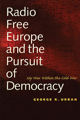 E-Book (pdf) Radio Free Europe and the Pursuit of Democracy von Richard Buel
