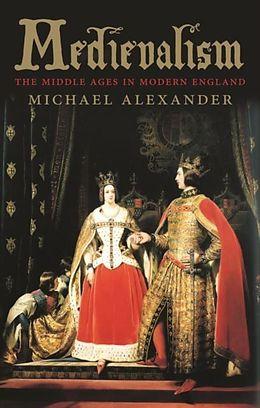 E-Book (epub) Medievalism von Michael Alexander