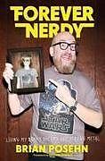 Fester Einband Forever Nerdy von Brian Posehn