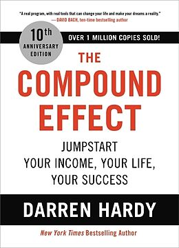Fester Einband The Compound Effect von Darren Hardy