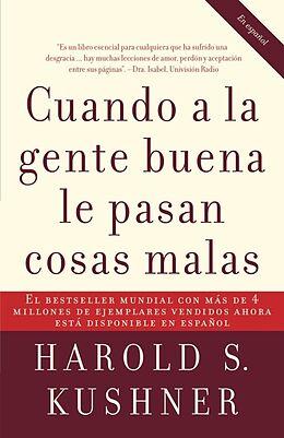 Kartonierter Einband (Kt) Cuando a la gente buena le pasan cosas malas / When Bad Things Happen to Good Pe ople von Harold Kushner