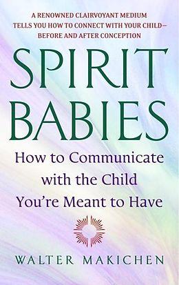 E-Book (epub) Spirit Babies von Walter Makichen