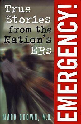 E-Book (epub) Emergency!: von Mark Brown