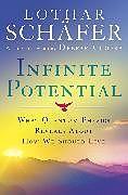 Fester Einband Infinite Potential von Lothar Schafer
