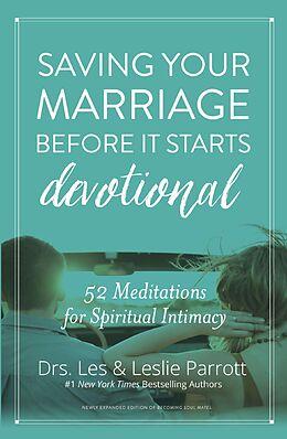 E-Book (epub) Saving Your Marriage Before It Starts Devotional von Les and Leslie Parrott