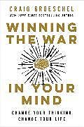 Kartonierter Einband Winning the War in Your Mind von Craig Groeschel