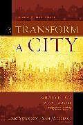 Kartonierter Einband To Transform a City von Eric Swanson, Sam Williams