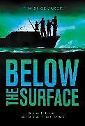 Fester Einband Below the Surface von Tim Shoemaker