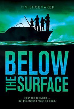 E-Book (epub) Below the Surface von Tim Shoemaker