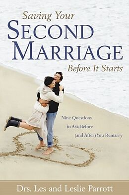 E-Book (epub) Saving Your Second Marriage Before It Starts von Les And Leslie Parrott