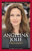 Fester Einband Angelina Jolie von Kathleen Tracy