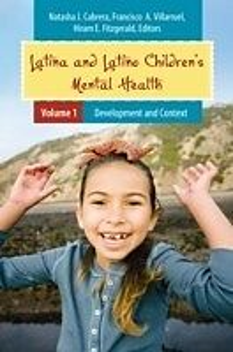 E-Book (pdf) Latina and Latino Children's Mental Health [Two volumes] von Natasha Cabrera, Francisco A. Villarruel Ph.D.