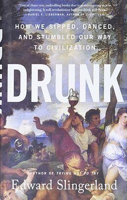Livre Relié Drunk de Edward Slingerlanf