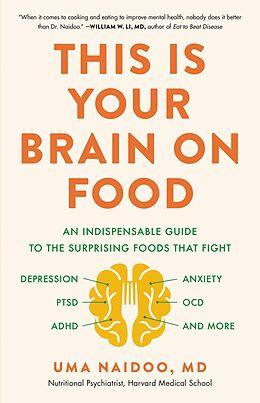 E-Book (epub) This Is Your Brain on Food von Uma Naidoo