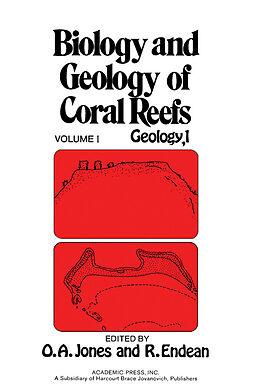 E-Book (pdf) Biology and Geology of Coral Reefs V1 von Owen Arthur Jones