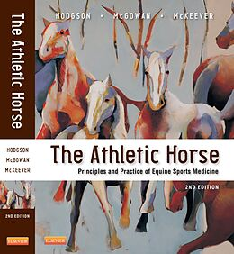 E-Book (epub) The Athletic Horse von David R. Hodgson, Catherine M. McGowan, Kenneth McKeever