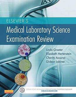 E-Book (epub) Elsevier's Medical Laboratory Science Examination Review von Linda Graeter, Elizabeth Hertenstein, Charity Accurso