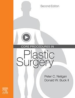 E-Book (epub) Core Procedures in Plastic Surgery E-Book von Peter C. Neligan, II Donald W Buck