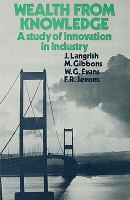 Fester Einband Wealth from Knowledge von J. Langrish, F. R. Jevons, W. G. Evans
